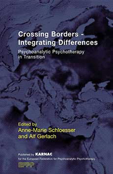 Cover -Crossing Borders – Integrating Differences Psychoanalytic Psychotherapy in Transition