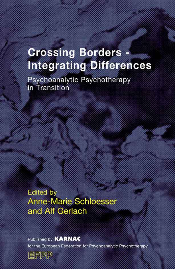 Cover - Crossing Borders – Integrating Differences Psychoanalytic Psychotherapy in Transition