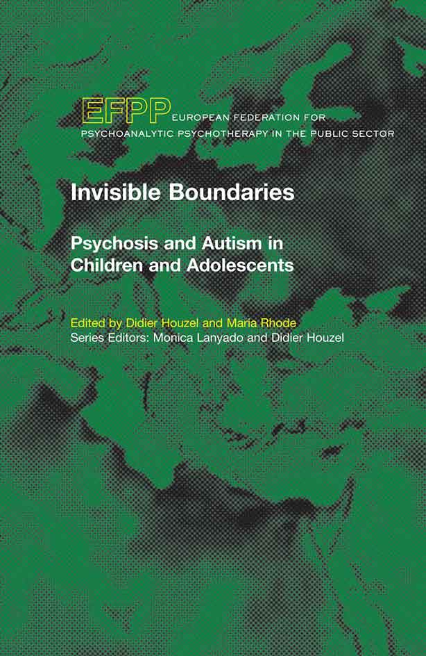 Cover - Invisible Boundaries Psychosis and Autism in Children and Adolescents