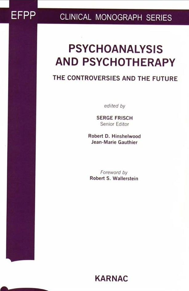 Cover - Psychoanalysis and Psychotherapy The Controversies and the Future