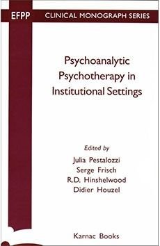 Cover - Psychoanalytic Psychotherapy in Institutional Settings